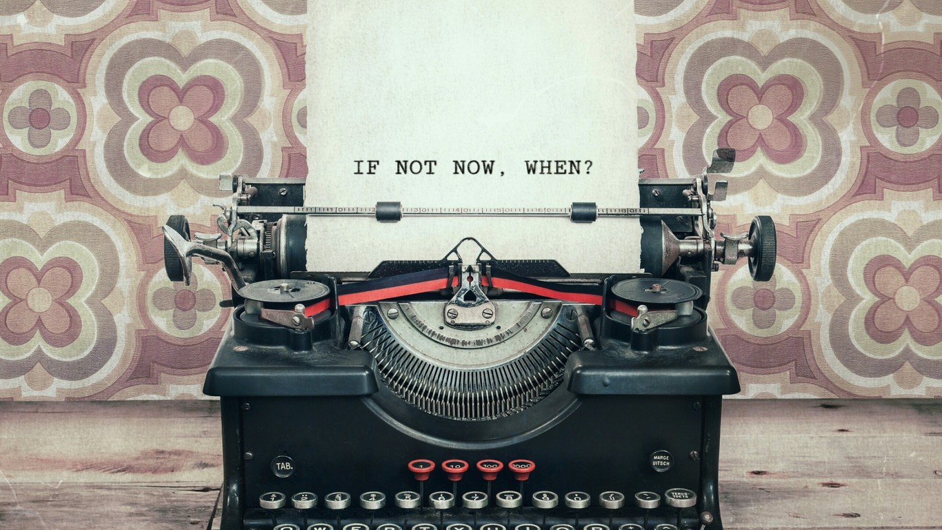 If Not Now, When? Wallpaper for Desktop and Mobiles 1366x768