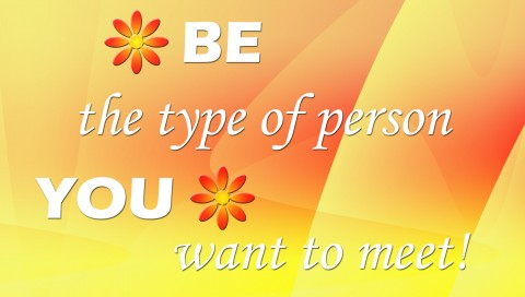 Be the type of person HD Wallpaper