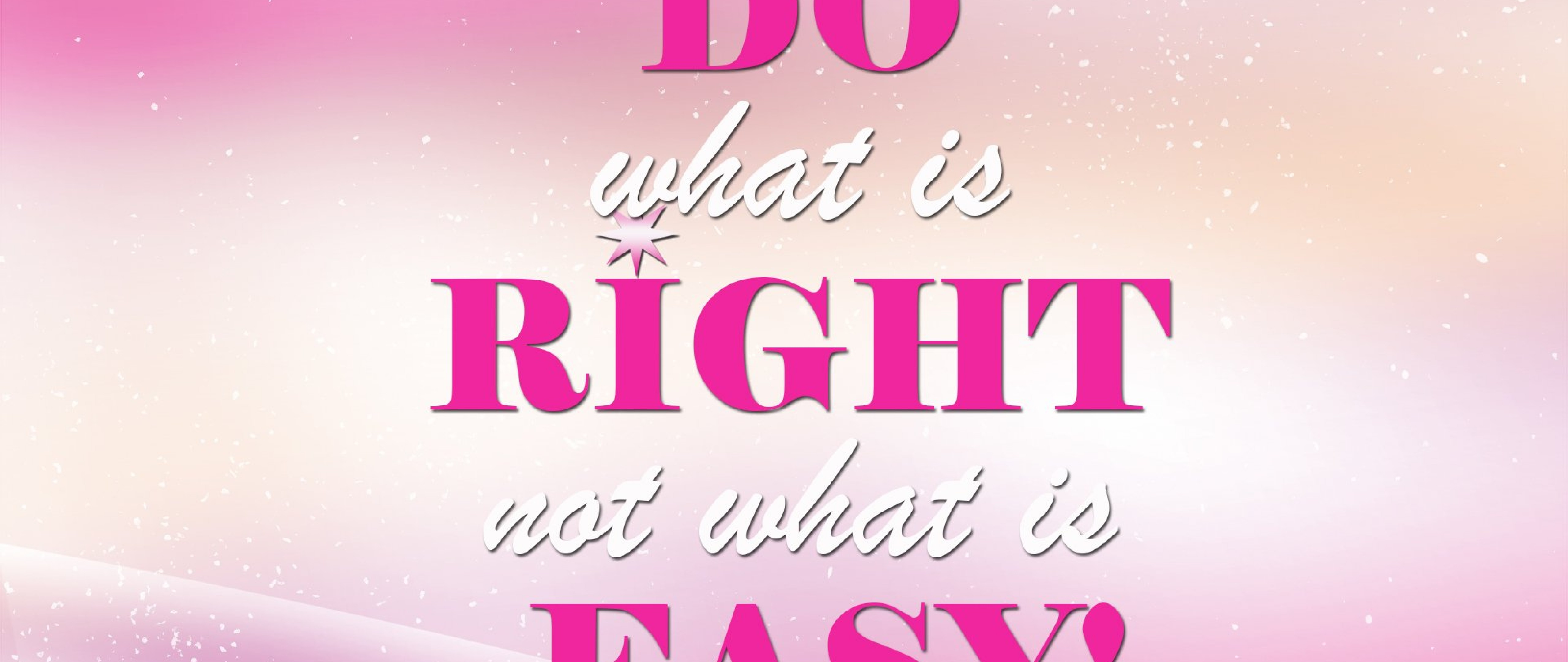 Do what is right HD Wallpaper