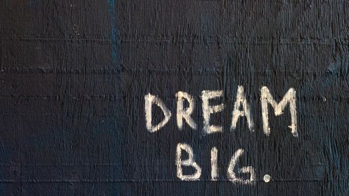Dream big HD Wallpaper
