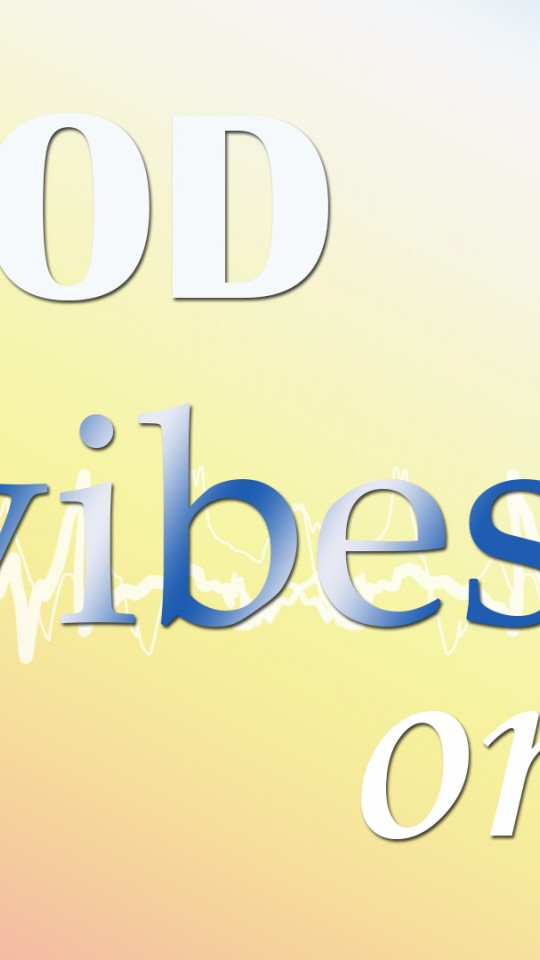 Good vibes HD Wallpaper