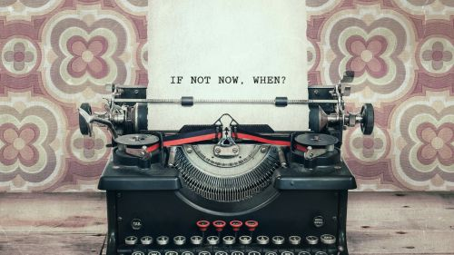 If Not Now, When? Wallpaper for Desktop and Mobiles
