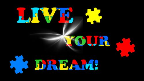 Live your dream! HD Wallpaper