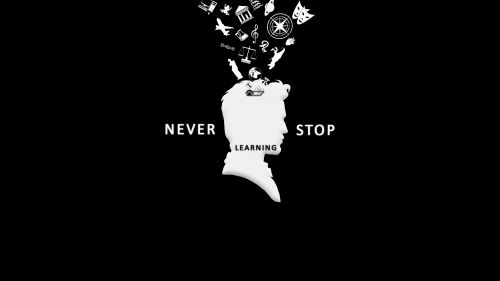 Never stop learning HD Wallpaper